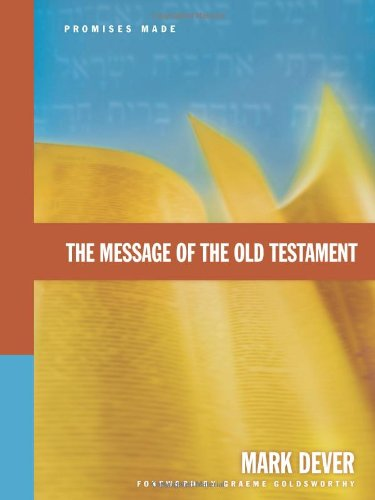 Message of the Old Testament Promises Made  2006 edition cover