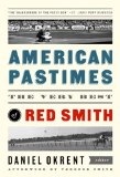 American Pastimes The Very Best of Red Smith N/A edition cover