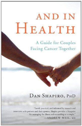 And in Health A Guide for Couples Facing Cancer Together  2013 9781611800173 Front Cover