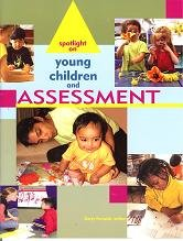 Spotlight on Young Children and Assessment   2004 edition cover