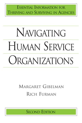 Navigating Human Service Organizations 2E 2nd 2008 edition cover