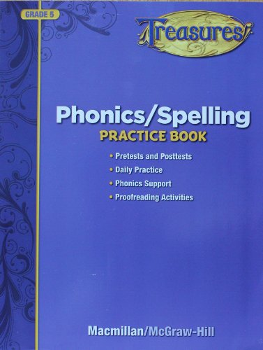Treasures Phonics/Spelling Practice Book, Grade 5:   2009 9780022080174 Front Cover