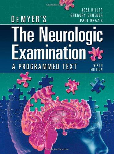 Neurologic Examination A Programmed Text 6th 2011 edition cover