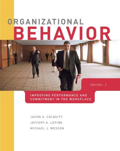 Organizational Behavior Improving Performance and Commitment in the Workplace 2nd 2011 edition cover