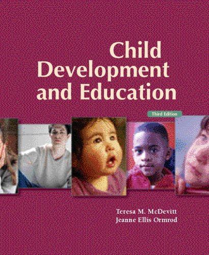 Child Development and Education  3rd 2007 (Revised) edition cover