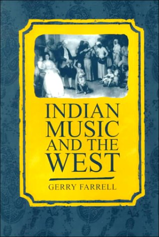 Indian Music and the West   1999 (Reprint) edition cover