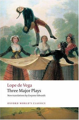 Tres Comedias Ejemplares: Fuenteovejuna; el Caballero de Olmedo; el Castigo Sin Venganza   2008 edition cover