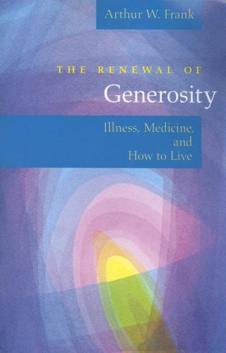 Renewal of Generosity Illness, Medicine, and How to Live  2005 edition cover