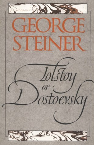Tolstoy or Dostoevsky An Essay in the Old Criticism 2nd 1996 9780300069174 Front Cover