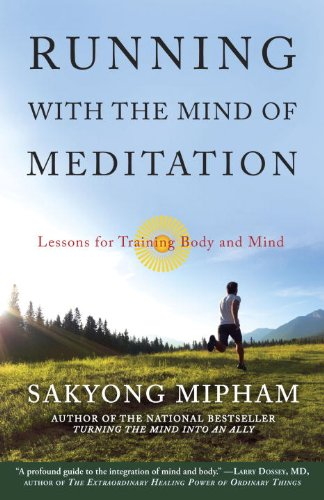 Running with the Mind of Meditation Lessons for Training Body and Mind N/A edition cover