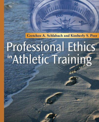Professional Ethics in Athletic Training   2007 edition cover