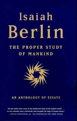 Proper Study of Mankind P An Anthology of Essays  2000 9780374527174 Front Cover