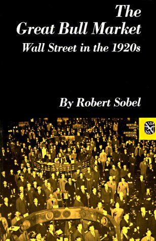 Great Bull Market Wall Street in the 1920's  1968 edition cover