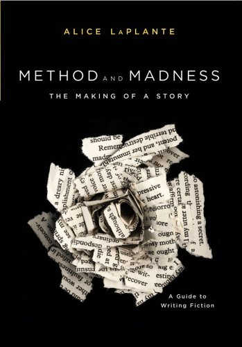 Method and Madness The Making of a Story - A Guide to Writing Fiction  2008 edition cover