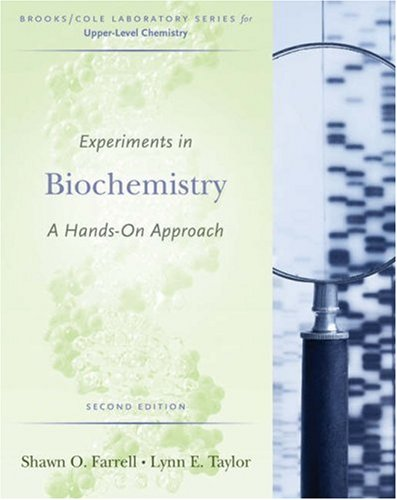 Experiments in Biochemistry A Hands-On Approach 2nd 2006 (Revised) edition cover