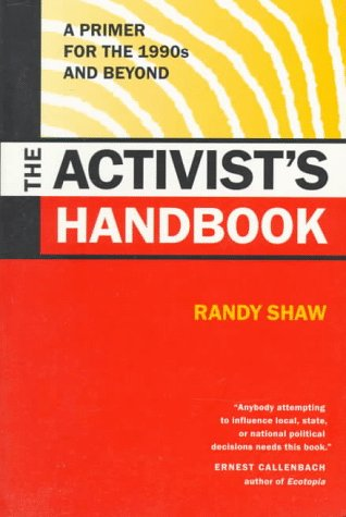 Activist's Handbook A Primer for the 1990s and Beyond  1996 edition cover