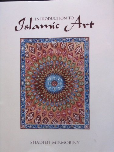 Introduction to Islamic Art:   2007 9780536523174 Front Cover