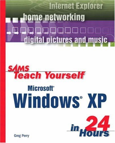 Sams Teach Yourself Microsoft Windows XP in 24 Hours   2002 9780672322174 Front Cover