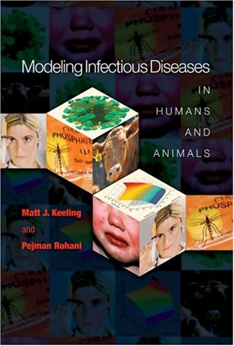 Modeling Infectious Diseases in Humans and Animals   2008 edition cover