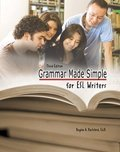 Grammar Made Simple for ESL Writers  3rd 2010 (Revised) 9780757575174 Front Cover