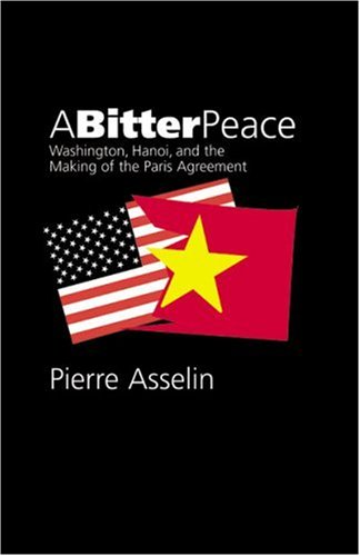 Bitter Peace Washington, Hanoi, and the Making of the Paris Agreement  2002 edition cover