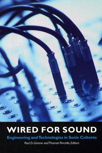 Wired for Sound Engineering and Technologies in Sonic Cultures  2004 edition cover
