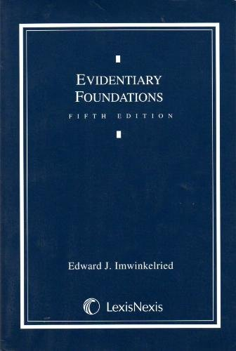 Evidentiary Foundations 5th 2002 edition cover