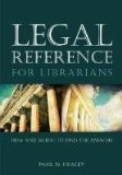 Legal Reference for Librarians How and Where to Find the Answers  2012 9780838911174 Front Cover