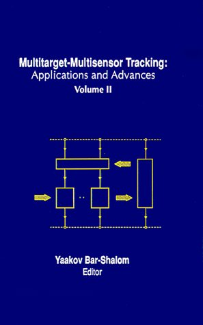 Multitarget-Multisensor Tracking Applications and Advances  1991 edition cover