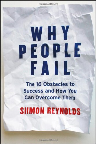 Why People Fail The 16 Obstacles to Success and How You Can Overcome Them  2011 edition cover