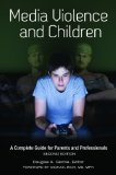 Media Violence and Children A Complete Guide for Parents and Professionals 2nd 2014 (Revised) edition cover
