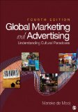 Global Marketing and Advertising Understanding Cultural Paradoxes 4th 2014 edition cover
