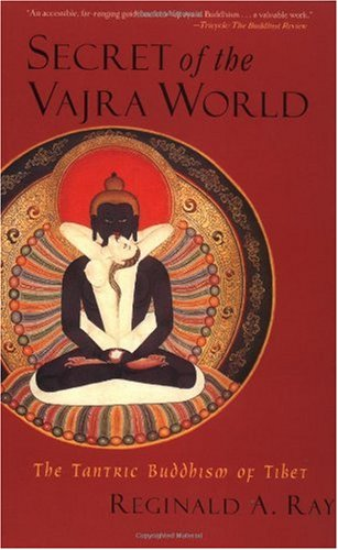 Secret of the Vajra World The Tantric Buddhism of Tibet  2002 edition cover
