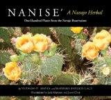 Nanise', a Navajo Herbal One Hundred Plants from the Navajo Reservation  2012 edition cover