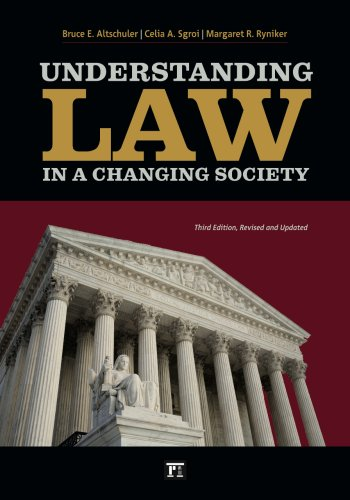 Understanding Law in a Changing Society  3rd 2010 (Revised) edition cover