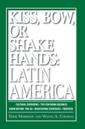 Kiss, Bow, or Shake Hands - Latin America How to Do Business in 18 Latin American Countries  2006 edition cover