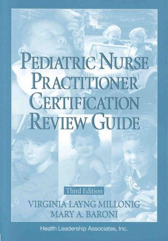 Pediatric Nurse Practitioner Certification Review Guide 3rd 1999 edition cover