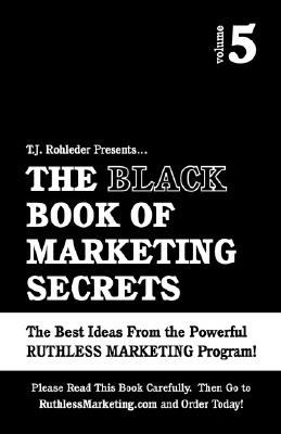 Black Book of Marketing Secrets  N/A 9781933356174 Front Cover