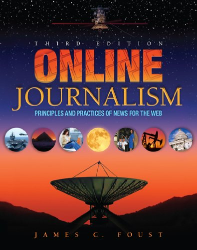 Online Journalism Principles and Practices of News for the Web 3rd 2012 (Revised) edition cover