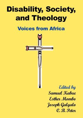Disability, Society and Theology: Voices from Africa  2012 edition cover