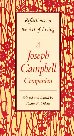 Joseph Campbell Companion Reflections on the Art of Living  1991 edition cover