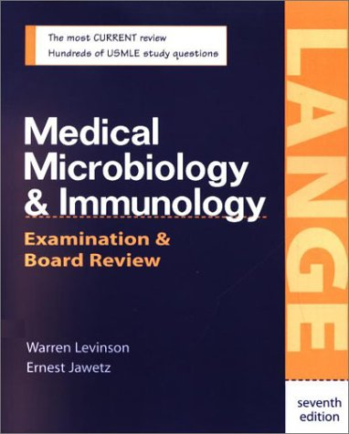 Medical Microbiology and Immunology Examination and Board Review 7th 2003 9780071382175 Front Cover