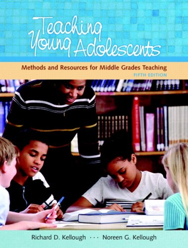 Teaching Young Adolescents A Guide to Methods and Resources for Middle School Teaching 5th 2008 (Revised) edition cover