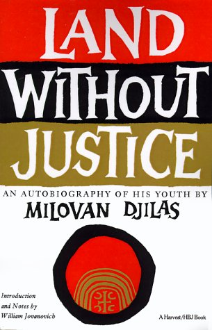 Land Without Justice   1972 (Reprint) 9780156481175 Front Cover