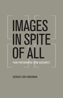 Images in Spite of All Four Photographs from Auschwitz  2012 edition cover