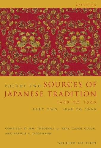 Sources of Japanese Tradition, 1600 to 2000 1600 to 1868 2nd 2006 (Abridged) edition cover