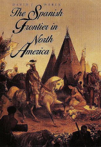 Spanish Frontier in North America  N/A 9780300059175 Front Cover