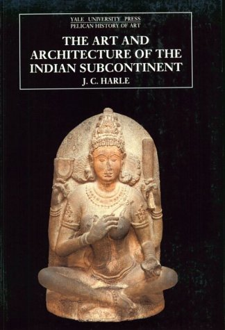 Art and Architecture of the Indian Subcontinent  2nd 1994 9780300062175 Front Cover