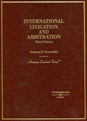 International Litigation and Arbitration  3rd 2005 (Revised) edition cover