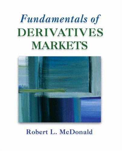 Fundamentals of Derivatives Markets   2009 9780321357175 Front Cover